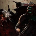 Dead Space 2 is going to scare the 'pants' off