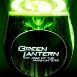 Green Lantern: Rise of the Manhunters announced