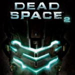 Dead Space 2 Is Quite Scary, According To Science