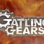 New Gatling Gears Trailer Shows Us That Things May Explode..