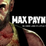 Max Payne 3 Release Dates