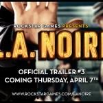 New L.A Noire trailer releasing tomorrow