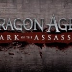 Dragon Age 2- 'Mark of the Assassin' DLC announced with new trailer
