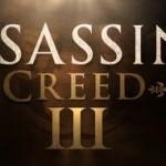 CONFIRMED: Assassin's Creed 3 releasing in October