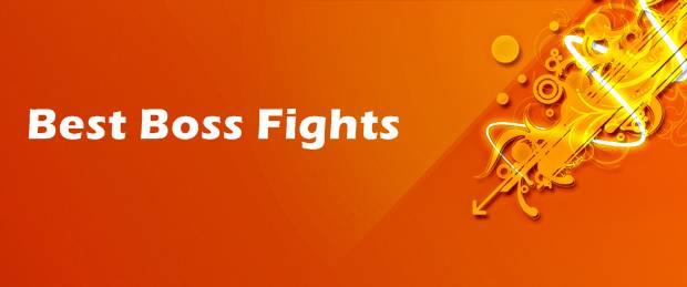 Best Boss Fights