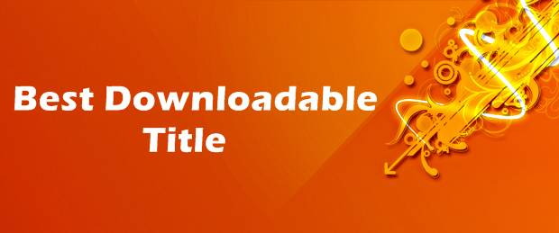 Best Downloadable Title