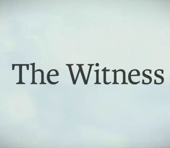 The Witness – News, Reviews, Videos, and More