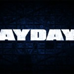 Payday 2 – Gets a Release Date