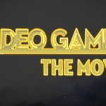 Video Games: The Movie Kickstarter Launches for Post-Production Funding