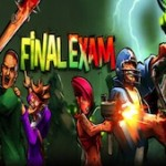 Final Exam Now Available for PC and PSN US, Launch Trailer Released