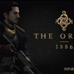 PS4 Exclusive The Order 1886 Info Blowout: Physics, Guns, Graphics, Unique QTE And Story
