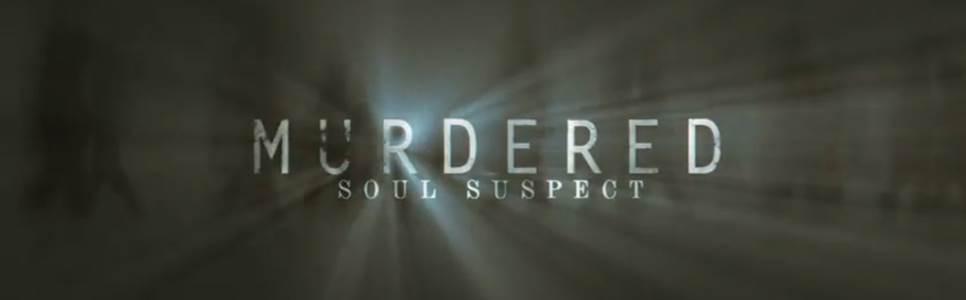Murdered: Soul Suspect Wiki – Everything you need to know about the game