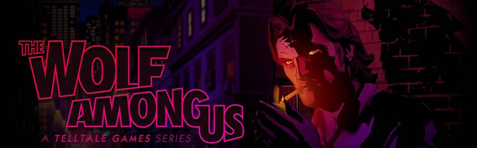 The Wolf Among Us Wiki: Everything you need to know about the game