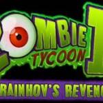 Zombie Tycoon 2: Brainhov's Revenge Now Available On Steam
