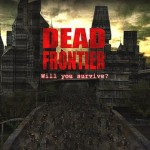 Dead Frontier Hits 10 Million Registered Players
