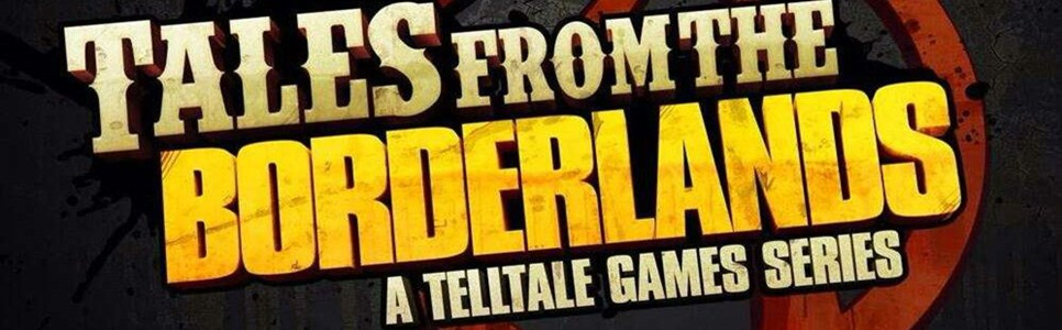 Tales from the Borderlands Wiki – Everything you need to know about the game