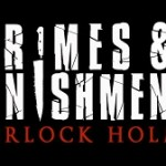 Crimes and Punishments: Sherlock Holmes Launches September 30