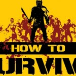 How To Survive Video Walkthrough in HD   Game Guide