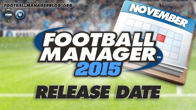 Football Manager 2015 Release Date[5]