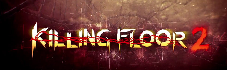 Killing Floor 2 Wiki – Everything you need to know about the game