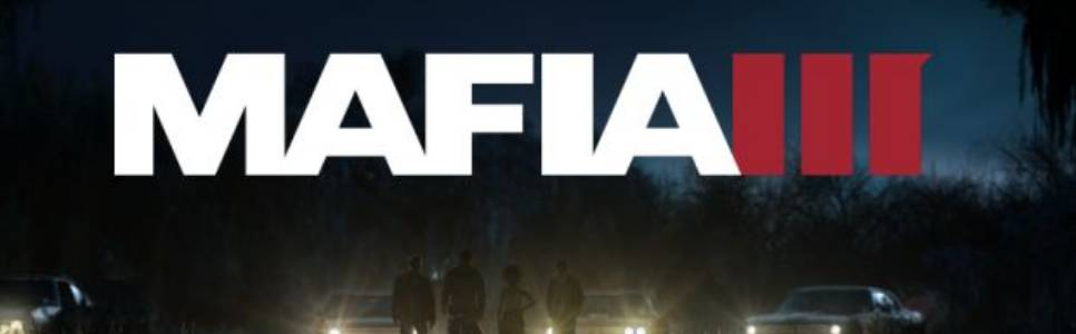 Mafia 3 Mega Guide: Unlimited Health, Ammo, Money, Upgrades