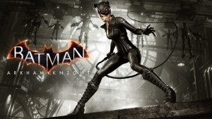 Batman Arkham Knight November DLC Now Available, Includes Catwoman's Revenge