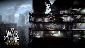 This War of Mine: The Little Ones – The Realities of War