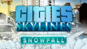 Cities Skylines: Snowfall Set To Launch February 18