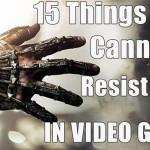 15 Things That You Cannot Resist Doing In Video Games