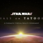 Star Wars Trials on Tatooine VR Announced for HTC Vive