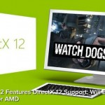 """Watch Dogs 2 Supports DirectX 12, """"Highly Optimized"""" for AMD GPUs"""