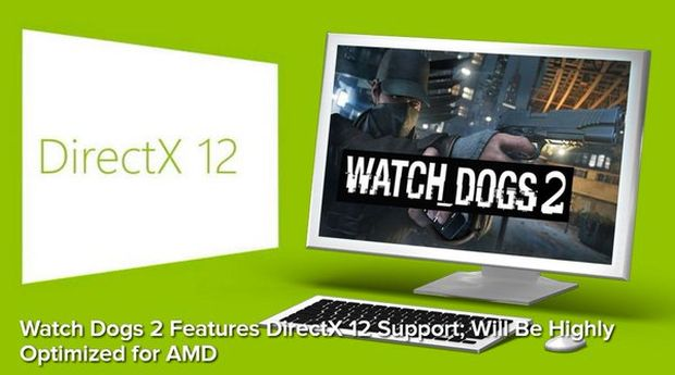 Watch Dogs 2_DX12_AMD