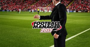 Football Manager 2017 Review – Still The Irresistible Management Simulation