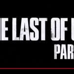The Last of Us Part 2 Announced at PSX