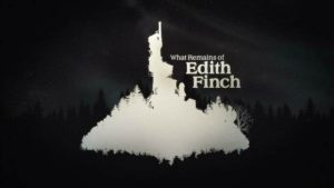 What Remains of Edith Finch Launch Trailer Teases A Tragic History