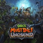 Orcs Must Die! Unchained PS4 Hands-On Impressions – Too Bored To Trap