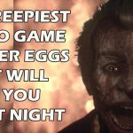 15 Creepy Video Game Easter Eggs of All Time