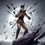 Dishonored is on Hiatus for Now, Arkane Studios Confirms
