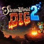 Steamworld Dig 2 Breaks Retail Ground In June