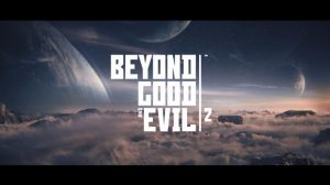 Beyond Good and Evil 2 Prototype Video Released