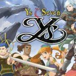 Ys Seven PC Teaser Showcases 60 FPS Gameplay