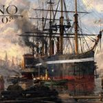 Anno 1800 Offers Stunning Cities in First Trailer