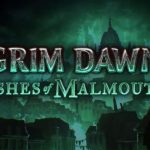 Grim Dawn: Ashes of Malmouth Expansion Releasing on October 11th