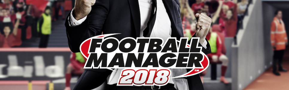 Football Manager 2018 Wiki – Everything You Need To Know About The Game