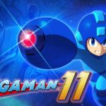 Mega Man 11 Demo Available on the Nintendo eShop Now; Hitting PS4 and Xbox One Tomorrow