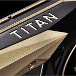 Nvidia Titan V Is At Least 27% Faster Than The GTX 1080 Ti