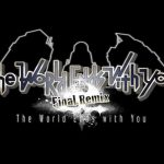 The World Ends With You: Final Remix Coming Exclusively To Nintendo Switch Later This Year