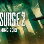 """The Surge 2 Features """"Larger, More Ambitious"""" Level Design, Improved Engine"""