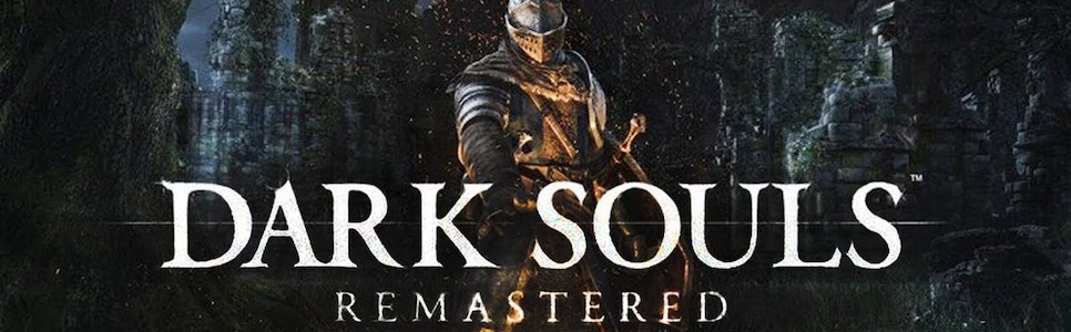 Dark Souls Remastered Complete Guide: Best Weapons And Armor