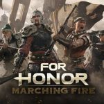 For Honor: Marching Fire Open Test Announced for September